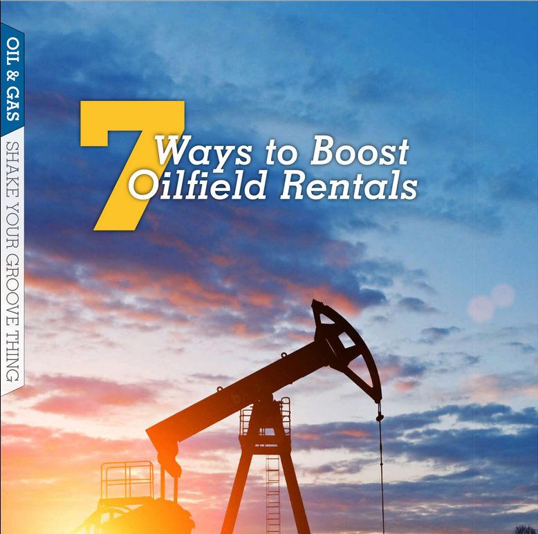 7 Ways to Boost Oilfield Rentals R1