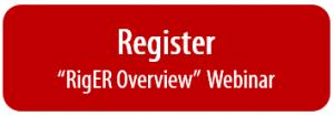 Register for a RigER Overview Webinar