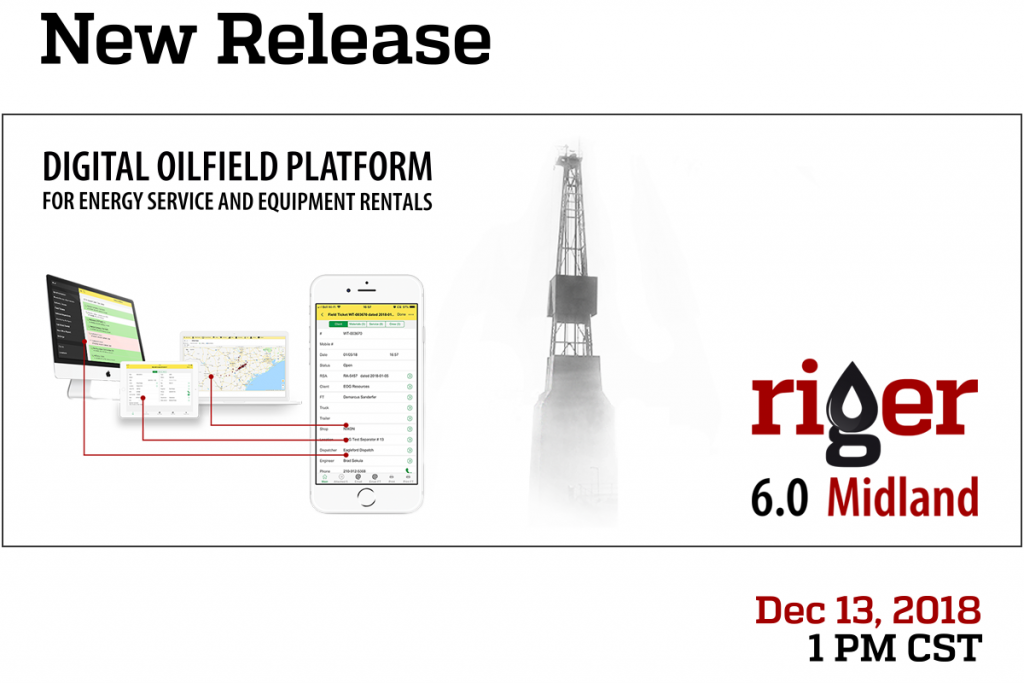 RigER 6 0 - Midland is a new release of Digital Oilfield