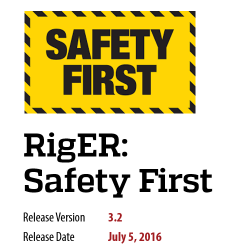 RigER 3.2 Safety First