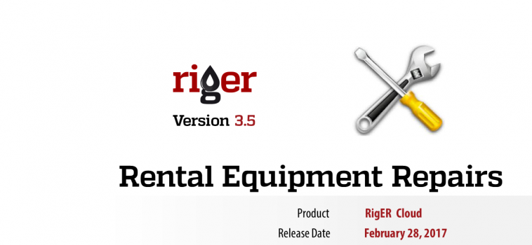 RigER 3.5 Rental Equipment Repairs