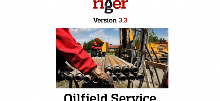 RigER 3.3 Oilfield Service Management