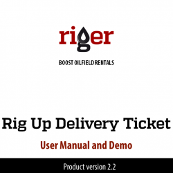 RigER Demo: Rig Up Delivery Ticket